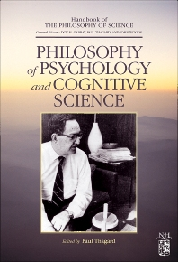 Philosophy of Psychology and Cognitive Science, 1st Edition,Dov M. Gabbay,John Woods,Paul Thagard,ISBN9780444515407