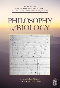 Philosophy of Biology, 1st Edition,Dov M. Gabbay,Paul Thagard,John Woods,Mohan Matthen,Christopher Stephens,ISBN9780444515438