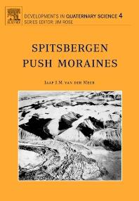 Spitsbergen Push Moraines, 1st Edition,J.J.M. van der Meer,ISBN9780444515445