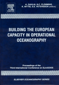 Building the European Capacity in Operational Oceanography, 1st Edition,H. Dahlin,N.C. Flemming,K. Nittis,S.E. Petersson,ISBN9780444515506