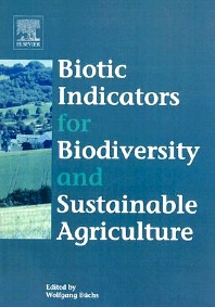 Cover image for Biotic Indicators for Biodiversity and Sustainable Agriculture