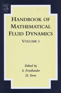 Handbook of Mathematical Fluid Dynamics, 1st Edition,S. Friedlander,D. Serre,ISBN9780444515568