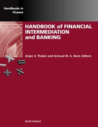 Handbook of Financial Intermediation and Banking, 1st Edition,Anjan V. Thakor,Arnoud Boot,ISBN9780444515582