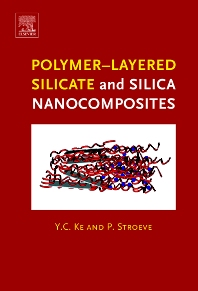 Polymer-Layered Silicate and Silica Nanocomposites - 1st Edition - ISBN: 9780444515704, 9780080457581