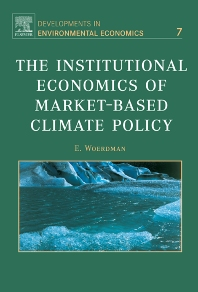 Book Series: The Institutional Economics of Market-Based Climate Policy