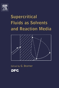 Cover image for Supercritical Fluids as Solvents and Reaction Media