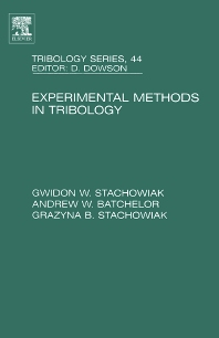 Experimental Methods in Tribology - 1st Edition - ISBN: 9780444515896, 9780080472737