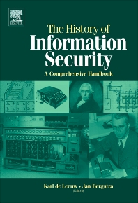 The History of Information Security - 1st Edition - ISBN: 9780444516084, 9780080550589