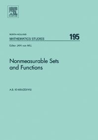 Nonmeasurable Sets and Functions, 1st Edition,Alexander Kharazishvili,ISBN9780444516268