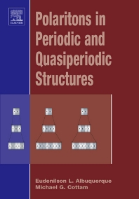 Polaritons in Periodic and Quasiperiodic Structures, 1st Edition,Eudenilson Albuquerque,Michael Cottam,ISBN9780444516275