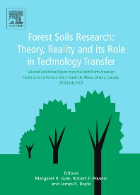 Forest Soils Research: Theory Reality and its Role in Technology Transfer - 1st Edition - ISBN: 9780444516343, 9780080930688