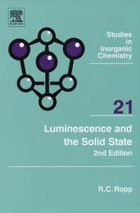 Luminescence and the Solid State, 2nd Edition,Richard Ropp,ISBN9780444516619