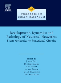 Development, Dynamics and Pathology of Neuronal Networks: From Molecules to Functional Circuits, 1st Edition,J. van Pelt,M. Kamermans,C.N. Levelt,A. van Ooyen,G.J.A. Ramakers,P.R. Roelfsema,ISBN9780444516633