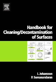 Handbook for cleaning/decontamination of surfaces - 1st Edition - ISBN: 9780444516640, 9780080555539