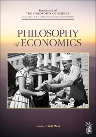 Philosophy of Economics, 1st Edition,Dov M. Gabbay,Paul Thagard,John Woods,Uskali Mäki,ISBN9780444516763