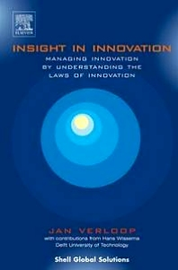 Insight in Innovation, 1st Edition,Jan Verloop,ISBN9780444516831