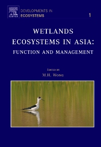 Cover image for Wetlands Ecosystems in Asia: Function and Management