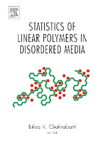 Statistics of Linear Polymers in Disordered Media - 1st Edition - ISBN: 9780444517098, 9780080460475