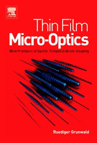 Thin Film Micro-Optics, 1st Edition,Ruediger Grunwald,ISBN9780444517463