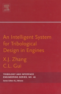 An Intelligent System for Engine Tribological Design - 1st Edition - ISBN: 9780444517562, 9780080534862