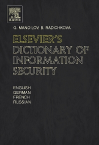Elsevier's Dictionary of Information Security - 1st Edition - ISBN: 9780444517708, 9780080488806