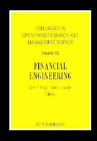 Book Series: Handbooks in Operations Research and Management Science: Financial Engineering