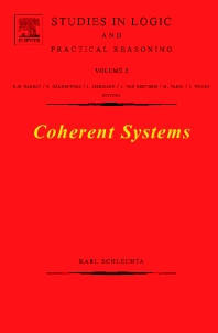 Coherent Systems, 1st Edition,Karl Schlechta,ISBN9780444517890