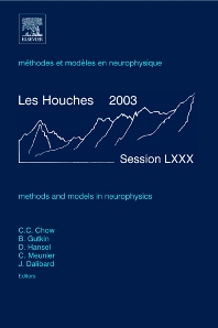 Methods and Models in Neurophysics, 1st Edition,Carson Chow,Boris Gutkin,David Hansel,Claude Meunier,Jean Dalibard,ISBN9780444517920