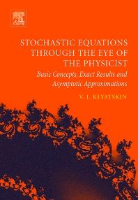 Stochastic Equations through the Eye of the Physicist - 1st Edition - ISBN: 9780444517975, 9780080457642