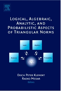 Cover image for Logical, Algebraic, Analytic and Probabilistic Aspects of Triangular Norms