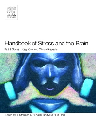 Handbook of Stress and the Brain Part 2: Stress: Integrative and Clinical Aspects, 1st Edition,Thomas Steckler,N.H. Kalin,J.M.H.M. Reul,ISBN9780444518231