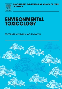 Environmental Toxicology, 1st Edition,T.W. Moon,T.P. Mommsen,ISBN9780444518330