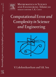 Computational Error and Complexity in Science and Engineering, 1st Edition,Vangipuram Lakshmikantham,Syamal Sen,ISBN9780444518606