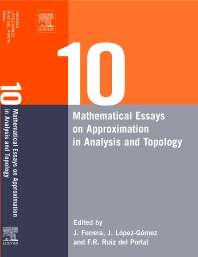 Cover image for Ten Mathematical Essays on Approximation in Analysis and Topology