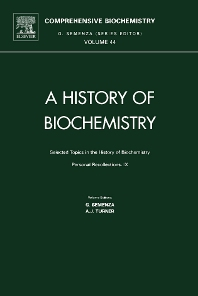 Cover image for Selected Topics in the History of Biochemistry: Personal Recollections IX