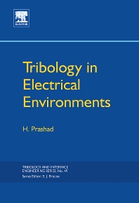 Tribology in Electrical Environments, 1st Edition,H. Prashad,ISBN9780444518804