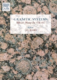 Granitic Systems, 1st Edition,O.T. Ramo,ISBN9780444518828