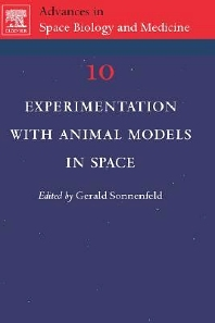 Experimentation with Animal Models in Space, 1st Edition,Gerald Sonnenfeld,ISBN9780444519078