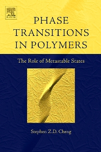 Phase Transitions in Polymers: The Role of Metastable States - 1st Edition - ISBN: 9780444519115, 9780080558202