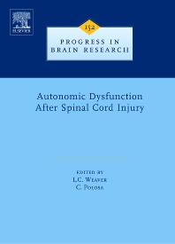 Autonomic Dysfunction After Spinal Cord Injury, 1st Edition,Lynne Weaver,Canio Polosa,ISBN9780444519252