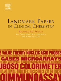 Landmark Papers in Clinical Chemistry, 1st Edition,Richard M. Rocco,ISBN9780444519504