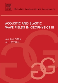 Cover image for Acoustic and Elastic Wave Fields in Geophysics, III