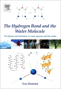 Cover image for The Hydrogen Bond and the Water Molecule