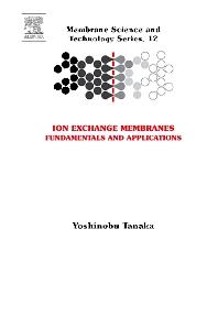 Ion Exchange Membranes, 1st Edition,Yoshinobu Tanaka,ISBN9780444519825