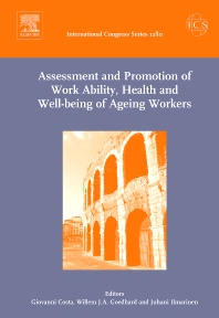 Assessment and Promotion of Work Ability, Health and Well-being of Ageing Workers - 1st Edition - ISBN: 9780444519894