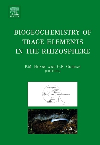 Cover image for Biogeochemistry of Trace Elements in the Rhizosphere