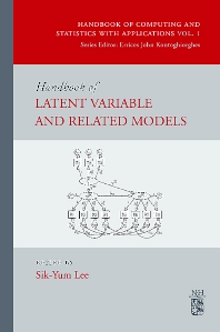 Handbook of Latent Variable and Related Models, 1st Edition,Sik-Yum Lee,ISBN9780444520449
