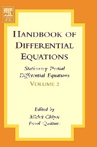 Handbook of Differential Equations:Stationary Partial Differential Equations, 1st Edition,Michel Chipot,Pavol Quittner,ISBN9780444520456