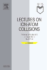Lectures on Ion-Atom Collisions - 1st Edition - ISBN: 9780444520470, 9780080461113