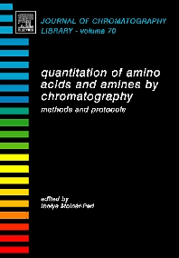 Quantitation of Amino Acids and Amines by Chromatography, 1st Edition,Ibolya Molnár-Perl,ISBN9780444520500